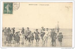 CPA Berck Plage - L'Heure Du Bain - Circulée En 1911 - Berck