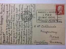 FRANCE - 1925 Postcard Of Pau With `Passez L`Hiver A Pau Climat Ideal Tous Les Sports` Slogan Postmark - France