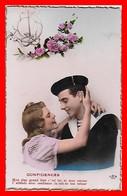CPA  COUPLE. Confidences, Mon Plus Geand Bien C'est Toi. Jeune Femme Et Son Matelot...I0003 - Couples