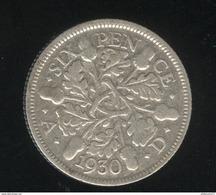 6 Pence Grande Bretagne / United Kingdom 1930 TTB - 1902-1971 : Monnaies Post-Victoriennes