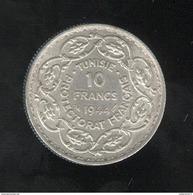 10 Francs Tunisie Mohamed Lamine Bey 1944 - Protectorat Français - SUP - Mintage 2206 Coin ! - Tunisie