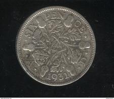 6 Pence Grande Bretagne / United Kingdom 1931 TTB - 1902-1971 : Monnaies Post-Victoriennes