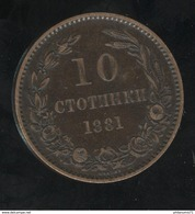 10 Stotinki Bulgarie 1881 - Alexander I - SUP - Bulgaria
