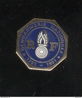 Pin's Gendarmerie Nationale - 1791 1991 - Militaria