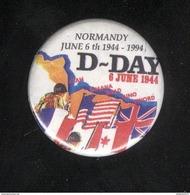 Badge D-Day - Normandy June 6 Th 1944 - 1994 - Militaria