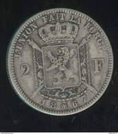 2 Francs Belgique 1867 Léopold II Roi Des Belges - TTB+ - 1865-1909: Leopold II