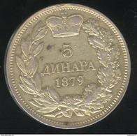 5 Dinar Serbie 1879 - Milan Ier - Travail D'orfèvre , Monnaie Dorée Avec Une Trace De Soudure Au Verso - Serbie