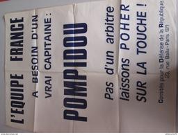 Affiche Pompidou - L'équipe France A Besoin D'un Capitaine - Comité Pour La Défense De La République - 60 X 80 Cm - 1969 - Manifesti