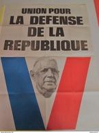 Affiche De Gaulle - Union Pour La Défense De La République - UDR - Format 60 X 80 Cm - Originale 1968 - Afiches
