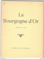 Revue La Bourgogne D'Or - Nouvelle Série N° 9 - Juin 1927 - Bourgogne