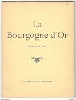 Revue La Bourgogne D'Or - Nouvelle Série N° 7 - Avril 1927 - Bourgogne
