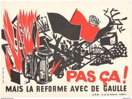 Affichette CDR - Pas ça ! Mais La Réforme Avec De Gaulle - Comité Pour La Défense De La République - Mai 1968 - Afiches