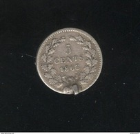 5 Centimes Pays Bas / Nederland 1863 - Monté En Broche - 1849-1890 : Willem III