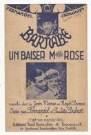 Partition Musicale Ancienne, BARNABE ,un Baiser Mlle Rose , FERNANDEL , Frais Fr 1.55 E - Scores & Partitions