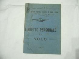 WW2 REGIA AERONAUTICA AVIERE VARESE PNF LIBRETTO PERSONALE DI VOLO+DOCUMENTI SCUOLA FEDERALE FASCISTA DI VOLO - Aviazione