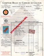 BELGIQUE-BRUXELLES- FACTURE COMPTOIR BELGE DU CARBURE DE CALCIUM- META-BD. ADOLPHE MAX- 1925 - Petits Métiers