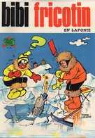 ALBUM N° 99 BIBI FRICOTIN EN LAPONIE - Bibi Fricotin