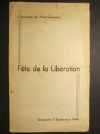 76 - Mont - Cauvaire - Brochure - Abbé Leclerc - Fête De La Libération - Dimanche 3 Septembre 1944 - - Normandie