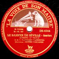 78 Trs - 30 Cm - Etat TB - LE BARBIER DE SEVILLE  (ROSSINI) - Ouverture 1re Partie Et Fin - N.B.C. SYMPHONIE ORCHESTRA - 78 T - Disques Pour Gramophone