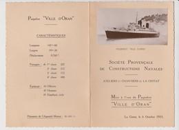 13 - La Ciotat - 6 Octobre 1935 - Menu St Provençale De Construction Navales - Mise à L'eau Du Paquebot Ville D'Oran - Menus