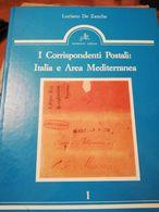I CORRISPONDENTI POSTALI: ITALIA ED AREA MEDITERRANEA DI DE ZANCHE LUCIANO - Annullamenti