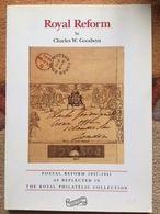 LIBRERIA FILATELICA: ROYAL REFORM BY CHARLES W. GOODWIN.......COME NUOVO!!!! - Amministrazioni Postali