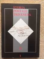 BIBLIOTECA FILATELICA: STORIA POSTALE TRIVENETA (ASSOCIAZIONE FILATELICA VENETA) - Filatelia E Storia Postale