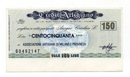 Italia - Miniassegno Da Lire 150 Emesso Dal Credito Artigiano Nel 1977 - (FDC13013) - [10] Assegni E Miniassegni