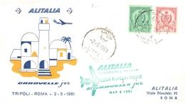 LIBYA - FIRST FLIGHT ALITALIA TRIPOLI - ROMA 1961 - Libyen