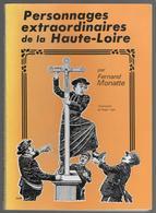43 - Personnages Extraordinaires De La Haute Loire - F. MONATTE - Illustrations De R.JUGE - 1982 - Auvergne
