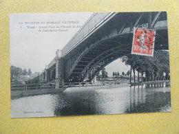 TOUL. Le Grand Pont Du Chemin De Fer De Pont Saint Vincent. - Toul