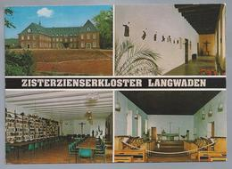 DE.- ZISTERZIENSERKLOSTER LANGWADEN Mit Haus Der Begegnung. Grevenbroich 2, Bez. Dusseldorf - Kerken En Kloosters