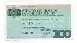 Italia - Miniassegno Da Lire 100 Emesso Dall' Istituto Centrale Di Banche E Banchieri Nel 1977 - (FDC13022) - [10] Assegni E Miniassegni