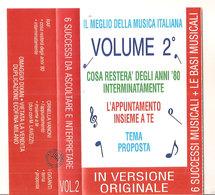 6 SUCCESSI DA ASCOLTARE E INTERPRETARE VOL. 2  Raf - Ornella Vanoni - I Giganti - Cassettes Audio