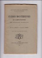 Rare ! Paul Girod Et Alphonse Aymar, Stations Moustériennes Et Campigniennes Des Environs D'Aurillac, 1903. Dédicace ! - Auvergne