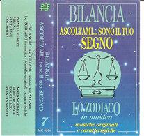 BILANCIA ASCOLTAMI..SONO IL TUO SOGNO Vari Musiche Originali E Caratteristiche - Cassette