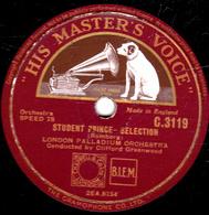 78 Trs - 30 Cm - Etat TB -  STUDENT PRINCE - SELECTION - LONDON PALLADIUM ORCHESTRA (Romberg) (Ooward) - 78 T - Disques Pour Gramophone