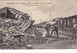 COSTA RICA. TERREMOTO DE CARTAGO AÑO 1910. CALLE DEL COMERCIO. H.N. RUDD. VOYAGEE-RARISIME- BLEUP - Rampen