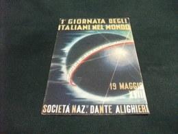 1° GIORNATA DEGLI ITALIANI NEL MONDO  SOCIETA' DANTE ALIGHIERI PIEGHE - Manifestazioni