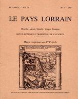 LE PAYS LORRAIN  -  86éme Année  - Vol. 70  - 1989 - Lorraine - Vosges