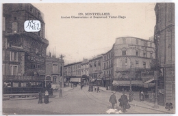 MONTPELLIER- ANCIEN OBSERVATOIRE ET BLD VICTOR-HUGO - Montpellier