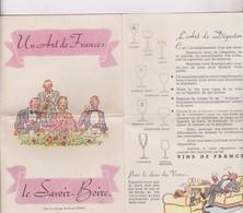 DEPLIANT(en 4 Volets) LE SAVOIR BOIRE EN FRANCE, - Autres Collections