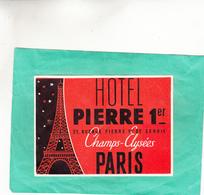 ETIQUETTE HOTEL PIERRE 1 AVENUE PIERRE 1 DE SERBIE CHAMPS ELYSEES PARIS - Hotels & Restaurants