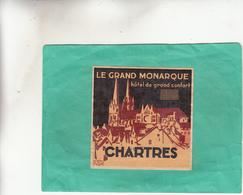 ETIQUETTE HOTEL LA GRAND MONARQUE CHARTRES HOTEL DE GRAND CONFORT - Hotels & Restaurants
