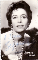 CP - Foto Photo Artiste Opéra Théatre  Dédicace Handtekening Autographe  - Suzanne Lafaye - Entertainers