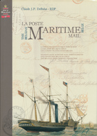 926/25 - LIVRE La Poste Maritime Belge, Texte Français/English , Par Claude Delbeke , 574 P. , 2009 , Etat NEUF - Zeepost & Postgeschiedenis