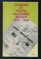 928/25 - LIVRE Censure Et Postes Militaires Belges 1914/29,  Par René Silverberg , 159 P. , 2è Edition 1982 , TB Etat - Poste Militaire & Histoire Postale