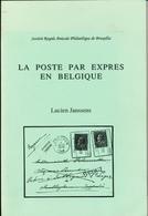930/25 - LIVRE La Poste Par EXPRES En Belgique,  Par Lucien Janssens , 123 P. , 1989 , Etat Comme NEUF - Philatélie Et Histoire Postale