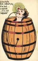 """Illustrateur Poivrot La Bouteille Ne Te Suffisait Plus Il Te Faut ....la Capacité ..d'un Fut """" IVROGNE"""" RV - Humour"""