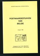 932/25 - LIVRE Postwaardestukken Van Belgie,  Par Soc. Belge Entier Postal SBEP , 160 P. , 1982 , Etat TTB - Entiers Postaux